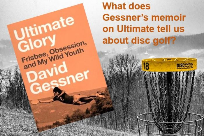 Does the fear of death inspire people to play disc golf? A review of Gessner's 'Ultimate Glory'